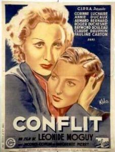 <i>Conflict</i> (1938 film) 1938 film by Léonide Moguy