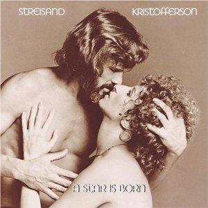 <i>A Star Is Born</i> (1976 soundtrack) 1976 soundtrack album by Barbra Streisand and Kris Kristofferson