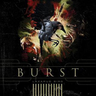 <i>Lazarus Bird</i> 2008 studio album by Burst