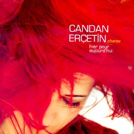 <i>Chante Hier Pour Aujourdhui</i> 2003 studio album by Candan Erçetin