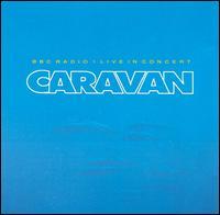 <i>BBC Radio 1 Live in Concert</i> (Caravan album) 1991 live album by Caravan