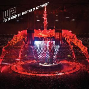 Ill Go Crazy If I Dont Go Crazy Tonight 2009 single by U2