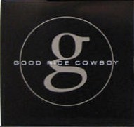 Good Ride Cowboy 2005 single by Garth Brooks