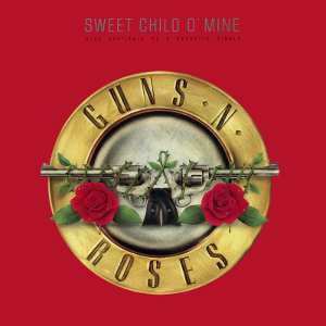 Sweet Child o Mine single by Guns N Roses