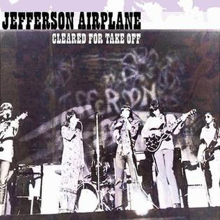 <i>Cleared for Take Off</i> 2003 compilation album by Jefferson Airplane