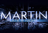 Martin Late@Night