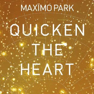 <i>Quicken the Heart</i> 2009 studio album by Maxïmo Park