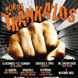 <i>Puros Trankazos</i> 2011 compilation album by Various Artists