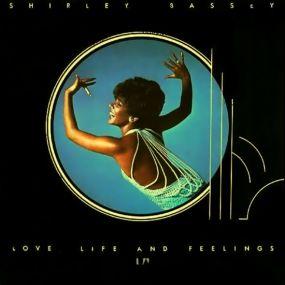 <i>Love, Life and Feelings</i> 1976 studio album by Shirley Bassey