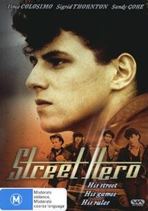 <i>Street Hero</i> 1984 film by Michael Pattinson
