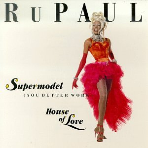 RuPaul — Supermodel (You Better Work) (studio acapella)