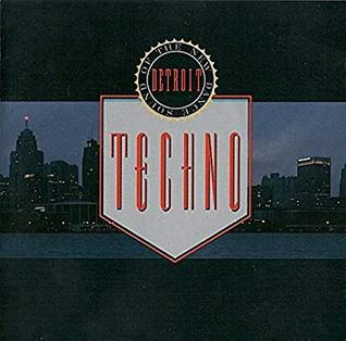 <i>Techno! The New Dance Sound of Detroit</i> Compilation album by various artists