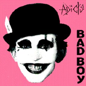 http://upload.wikimedia.org/wikipedia/en/1/15/The_Adicts_-_Bad_Boy.jpg