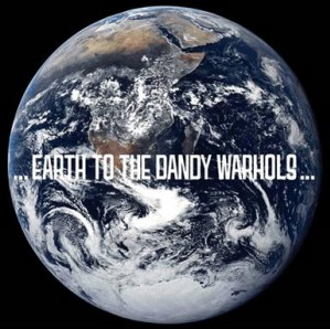 <i>...Earth to the Dandy Warhols...</i> 2008 studio album by The Dandy Warhols