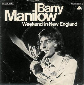 Weekend in New England 1976 single by Barry Manilow