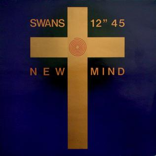 New Mind (song) ep by Swans