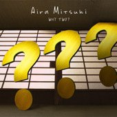 Why Two? single by Aira Mitsuki