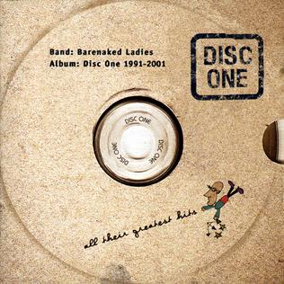 <i>Disc One: All Their Greatest Hits (1991–2001)</i> 2001 greatest hits album by Barenaked Ladies