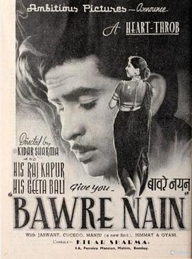 Bawre Nain (1950) SL YT BW - Raj Kapoor,  Geeta Bali, Vijay Laxmi, Jaswant, Pesi Patel, Manju, Sharda H. Rai, Bankey, Nazira, Siraj, Darpan, Kanta, Cuckoo