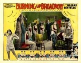 <i>Burning Up Broadway</i> 1928 film directed by Phil Rosen