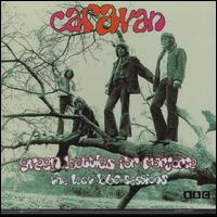 <i>Green Bottles for Marjorie: The Lost BBC Sessions</i> 2002 live album by Caravan