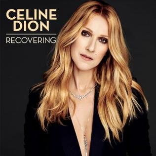 Recovering 2016 single by Celine Dion