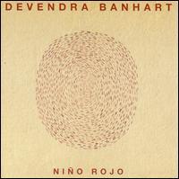 <i>Niño Rojo</i> 2004 studio album by Devendra Banhart