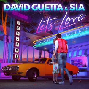 Lets Love (David Guetta and Sia song) 2020 single by David Guetta and Sia