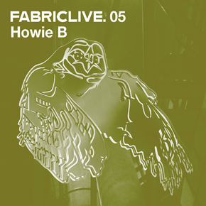 <i>FabricLive.05</i> 2002 compilation album by Howie B