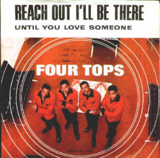 Reach Out Ill Be There song by the Four Tops