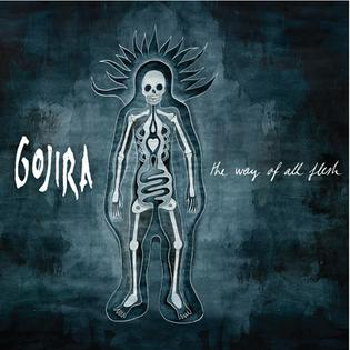 <i>The Way of All Flesh</i> (album) album by Gojira