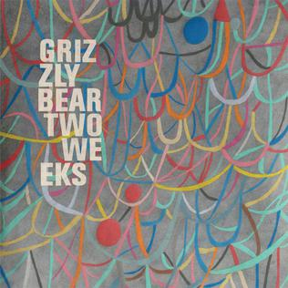 Two Weeks (Grizzly Bear song) - Wikipedia