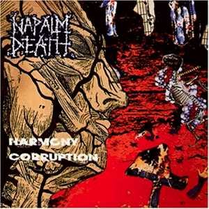 <i>Harmony Corruption</i> 1990 studio album by Napalm Death