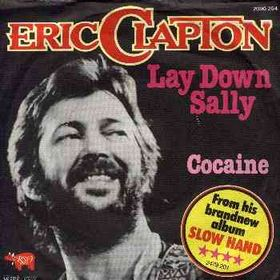Lay Down Sally song performed by Eric Clapton