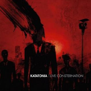 <i>Live Consternation</i> 2007 live album by Katatonia