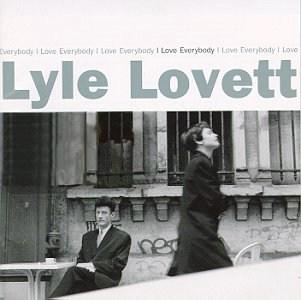<i>I Love Everybody</i> 1994 studio album by Lyle Lovett