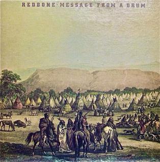 <i>Message from a Drum</i> 1971 studio album by Redbone