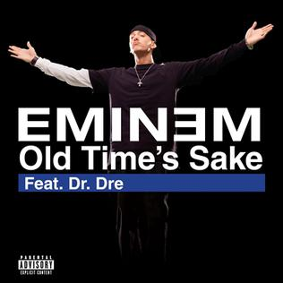 Old Times Sake 2009 single by Dr. Dre and Eminem