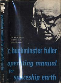 Operating Manual for Spaceship Earth by R. Buckminster Fuller
