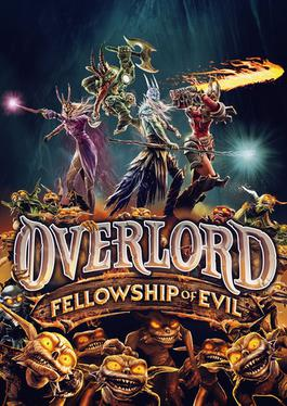 OVERLORD : FELLOWSHIP OF EVIL [PC-GAME]