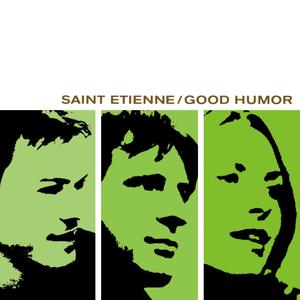 <i>Good Humor</i> (album) 1998 studio album by Saint Etienne