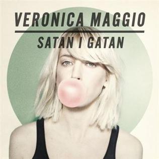 <i>Satan i gatan</i> 2011 studio album by Veronica Maggio