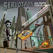 <i>No Room for Humans</i> 1996 studio album by Servotron