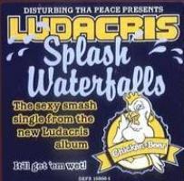 Titelbild des Gesangs Splash Waterfalls von Ludacris