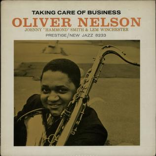Taking Care of Business (Oliver Nelson album) - Wikipedia