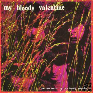 <i>The New Record by My Bloody Valentine</i> 1986 EP by My Bloody Valentine