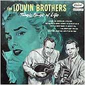 <i>Tragic Songs of Life</i> (The Louvin Brothers album) 1956 studio album by The Louvin Brothers