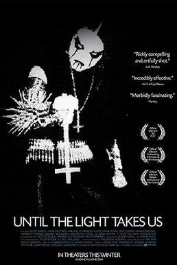 Until the Light Takes Us (2008) movie poster