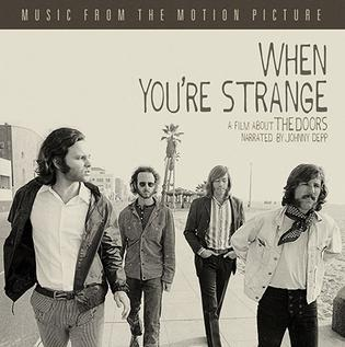 <i>When Youre Strange: Music from the Motion Picture</i> 2010 soundtrack album by The Doors