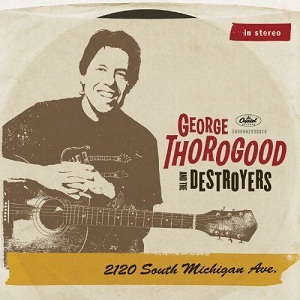 <i>2120 South Michigan Ave.</i> 2011 studio album by George Thorogood and the Destroyers